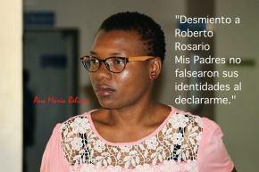 Declaración de Ana María Belique: Desmiento a Roberto Rosario, mis padres no falsearon sus identidades aldeclararme