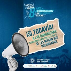 Posicionamiento de Plataforma Dominican@s por Derecho al cumplirse el octavo aniversario de la Fatídica Sentencia 168-13: ¡Urge encontrar soluciones duraderas para lxs dominicanxs desnacionalizadxs!